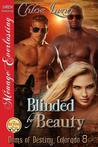 Blinded By Beauty (Doms of Destiny, Colorado #8)