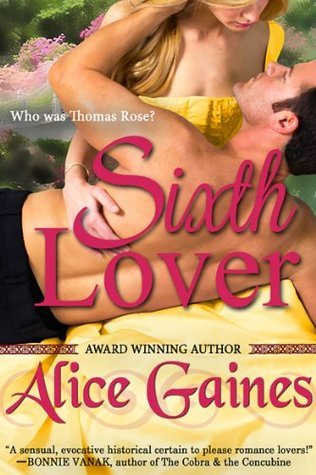 The Sixth Lover by Alice Gaines