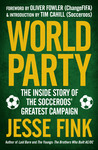 World Party: The Inside Story of the Socceroos' Greatest Campaign