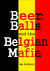 Beer, Balls and the Belgian Mafia