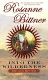 Into the Wilderness: The Long Hunters (Westward America, #1)