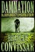 Damnation by Bradley Convissar