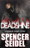 Deadshine: A Horror Short Story