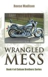 Wrangled Mess (Colson Brothers, #4)