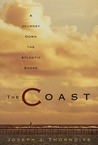 The Coast: A Journey Down the Atlantic Shore