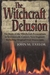 The Witchcraft Delusion by John Metcalf Taylor
