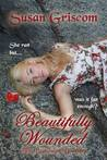 Beautifully Wounded (The Beaumont Brothers, #1)