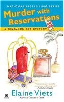 Free online download Murder with Reservations (A Dead-End Job Mystery #6) FB2 by Elaine Viets