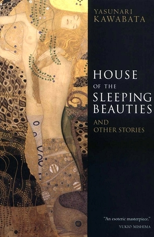 House of the Sleeping Beauties and Other Stories by Yasunari Kawabata