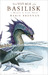 The Voyage of the Basilisk: A Memoir by Lady Trent (Memoir by Lady Trent, #3)