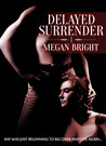 Delayed Surrender 1 (Delayed Surrender, #1)