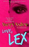 Love, Lex by Avery Aster