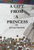 A Gift From a Princess