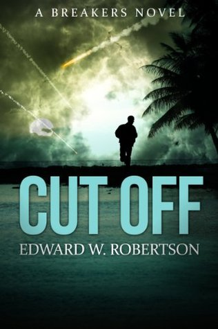 Breakers 5 - Cut Off (REQ) - Edward W. Robertson