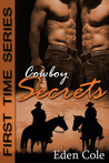 Cowboy Secrets (First Time #2)