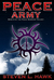 Peace Army, Book 2 of the P...
