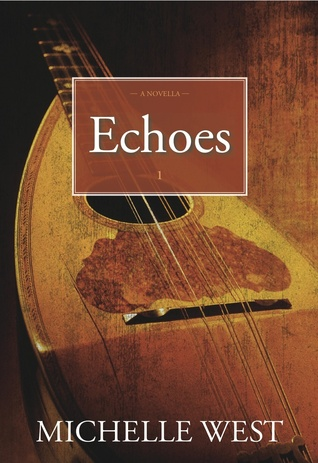 Echoes by Michelle West