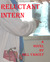 Reluctant Intern by Bill Yancey
