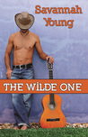 The Wilde One by Savannah Young