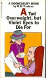 A Tad Overweight, But Violet Eyes to Die For (Doonesbury)