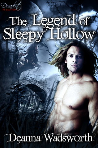 The Legend of Sleepy Hollow by Deanna Wadsworth