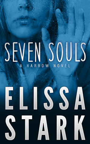 Seven Souls (Harrow, #1)