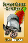 Seven Cities Of Greed