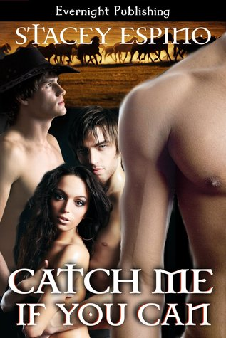 Catch Me If You Can by Stacey Espino