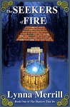 The Seekers of Fire: Book One of The Masters That Be