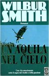 Un'aquila nel cielo by Wilbur Smith