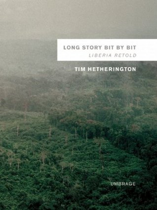 Long Story Bit by Bit by Tim Hetherington