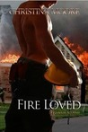 Fire Loved (Firehouse 343)