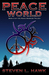 Peace World, Book 3 of the ...