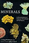 Minerals: An Illustrated Exploration of the Dynamic World of Minerals and Their Properties