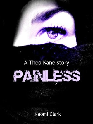 Painless (A Theo Kane story)