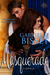 Masquerade (3rd in The Victorian Erotic Romance Trilogy)