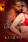 Xavier's Loving Arms by K.T. Grant