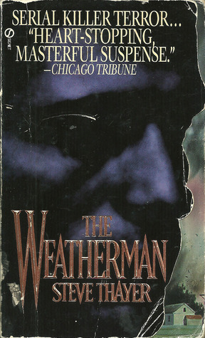The Weatherman by Steve Thayer