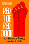 Red Toe, Red Door: How Metabolic Therapy cured my arthritis