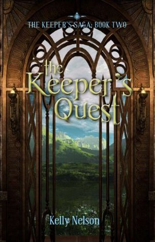 The Keepers Quest (The Keepers Saga)  by  Kelly Nelson