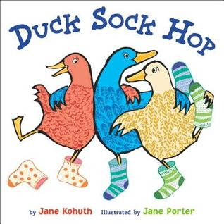 Download for free Duck Sock Hop by Jane Kohuth, Jane Porter PDF