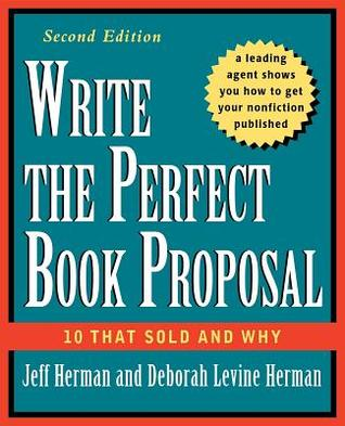 Write the Perfect Book Proposal by Jeff Herman