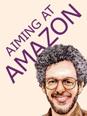 Aiming at Amazon by Aaron Shepard