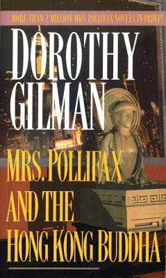 Mrs. Pollifax and the Hong Kong Buddha by Dorothy Gilman