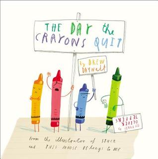 The Day Crayons Quit By Drew Daywalt Reviews