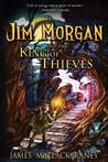 Jim Morgan and the King of Thieves