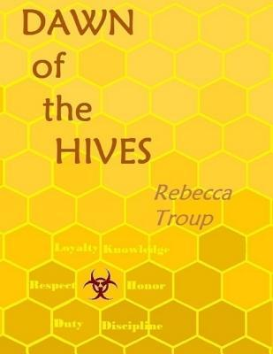 Dawn of the Hives