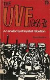 The UVF, 1966-73: An Anatomy Of Loyalist Rebellion
