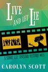 Live And Let Lie: A Short Cat Sinclair Mystery Prequel #0.5