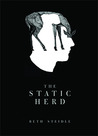 The Static Herd by Beth Steidle